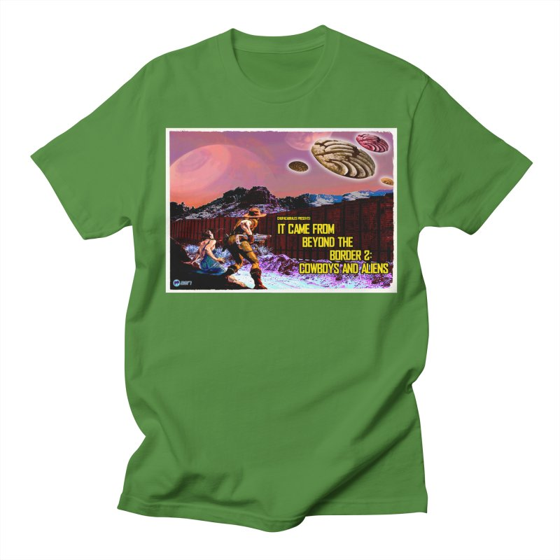 It Came from Beyond the Border2: Cowboys and Aliens by ChupaCabrales Women's Unisex T-Shirt by ChupaCabrales's Shop
