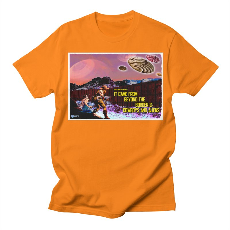 It Came from Beyond the Border2: Cowboys and Aliens by ChupaCabrales Women's Regular Unisex T-Shirt by ChupaCabrales's Shop
