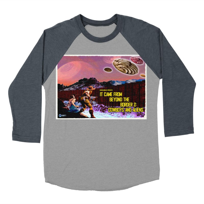It Came from Beyond the Border2: Cowboys and Aliens by ChupaCabrales Men's Baseball Triblend Longsleeve T-Shirt by ChupaCabrales's Shop