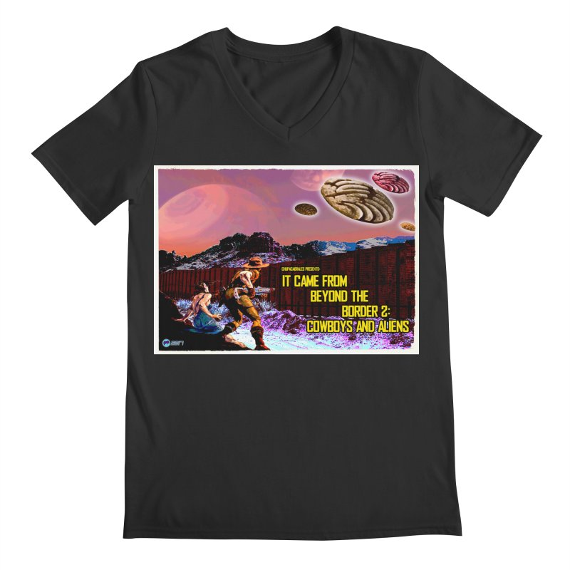 It Came from Beyond the Border2: Cowboys and Aliens by ChupaCabrales Men's V-Neck by ChupaCabrales's Shop