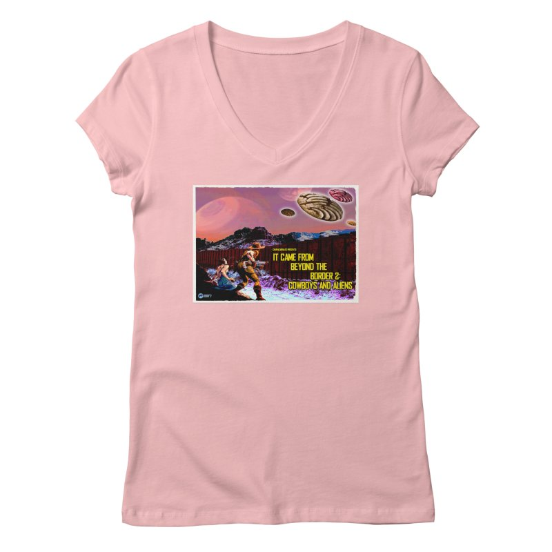 It Came from Beyond the Border2: Cowboys and Aliens by ChupaCabrales Women's Regular V-Neck by ChupaCabrales's Shop