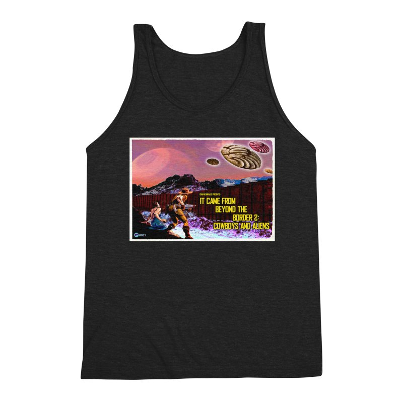It Came from Beyond the Border2: Cowboys and Aliens by ChupaCabrales Men's Triblend Tank by ChupaCabrales's Shop