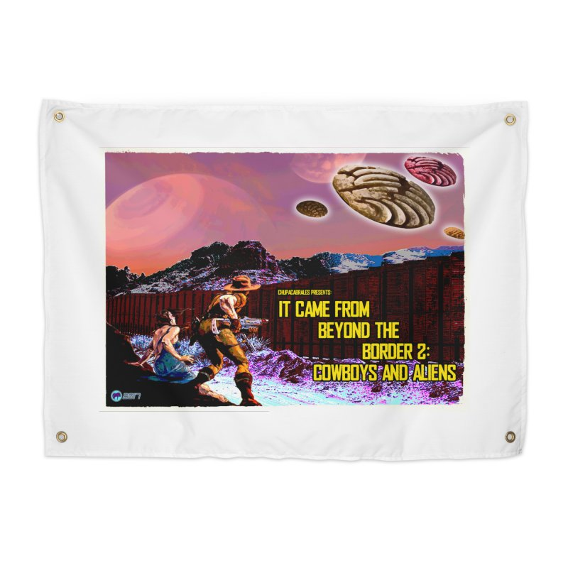 It Came from Beyond the Border2: Cowboys and Aliens by ChupaCabrales Home Tapestry by ChupaCabrales's Shop
