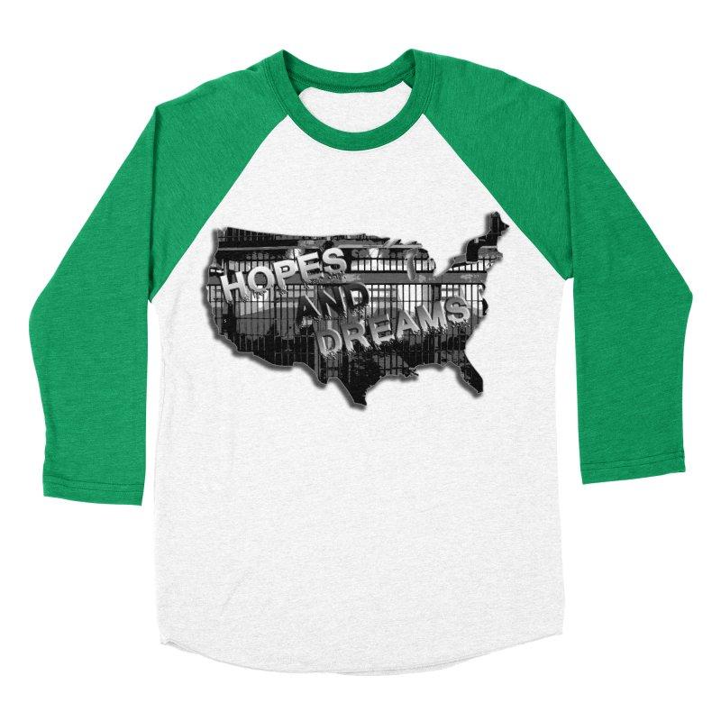 Hopes and Dreams Women's Baseball Triblend T-Shirt by ChupaCabrales's Shop
