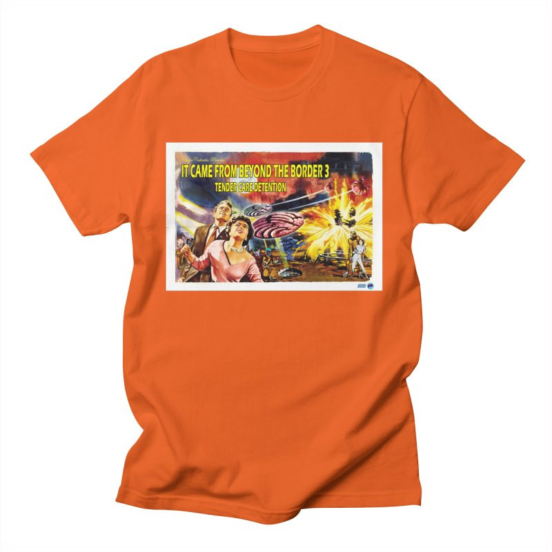 It Came From Beyond the Border 3: Tender Care Detention Women's T-Shirt by ChupaCabrales's Shop
