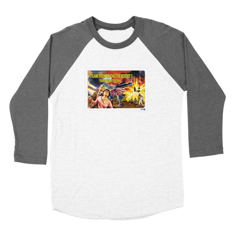 It Came From Beyond the Border 3: Tender Care Detention Men's Longsleeve T-Shirt by ChupaCabrales's Shop