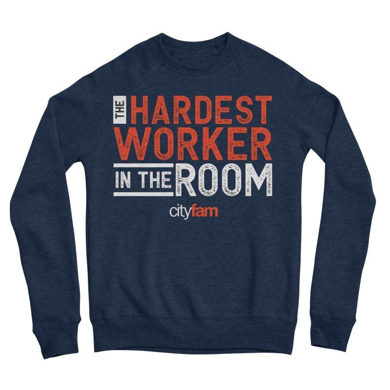 Hardest Worker Men's Sweatshirt by City Fam's Artist Shop