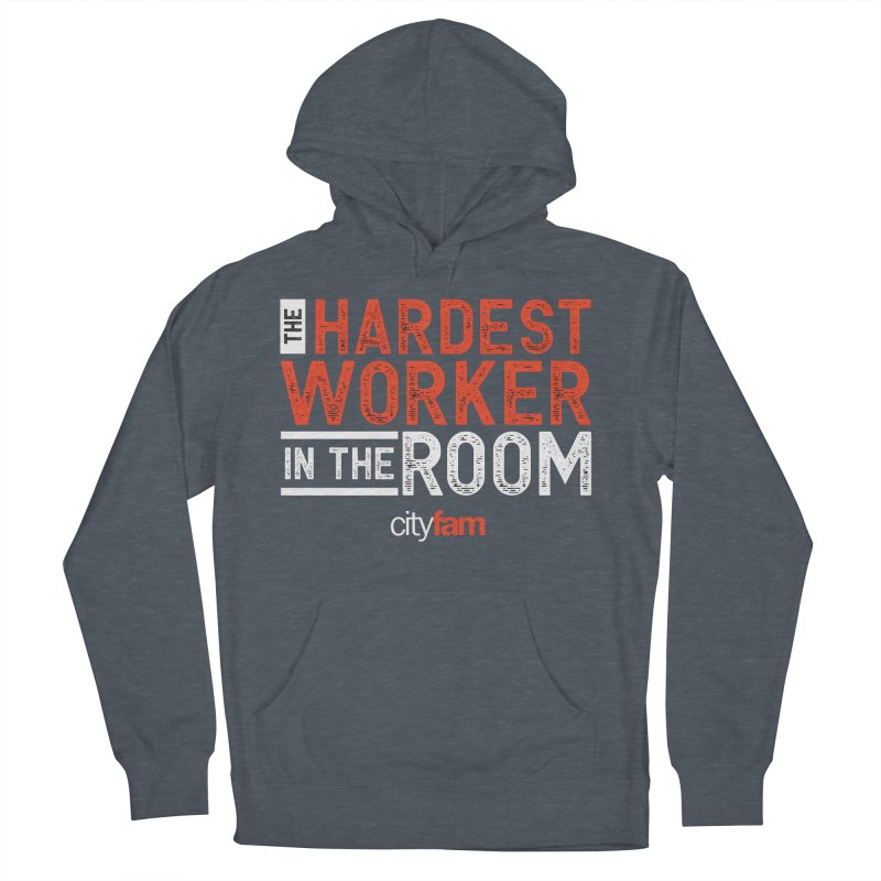 Hardest Worker Men's French Terry Pullover Hoody by City Fam's Artist Shop