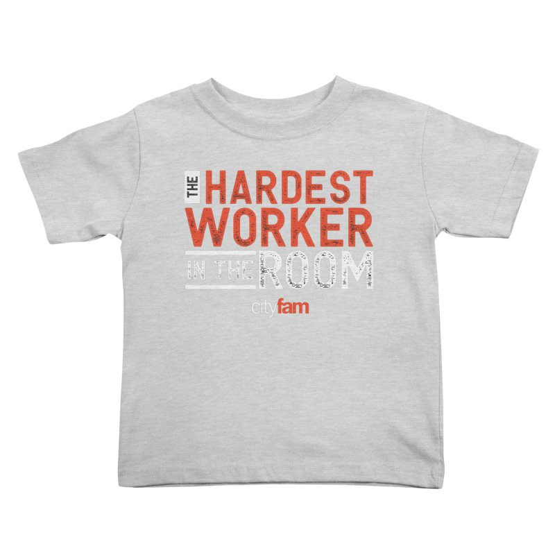 Hardest Worker Kids Toddler T-Shirt by City Fam's Artist Shop