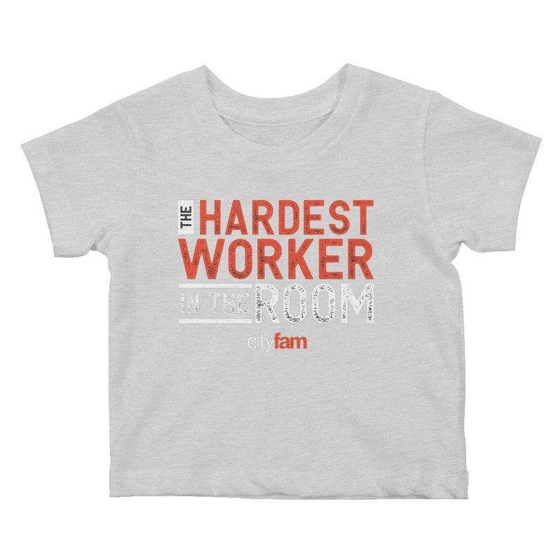 Hardest Worker Kids Baby T-Shirt by City Fam's Artist Shop