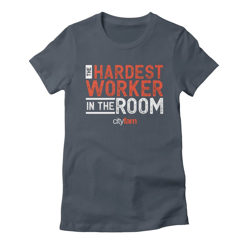 Hardest Worker Women's Fitted T-Shirt by Cityfam's Artist Shop