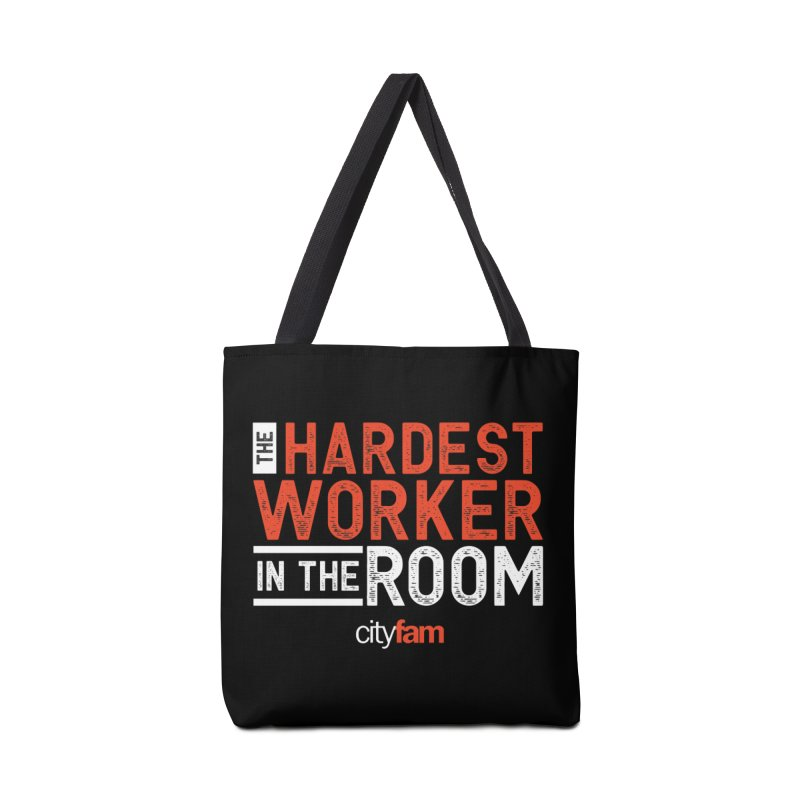 Hardest Worker Accessories Tote Bag Bag by City Fam's Artist Shop