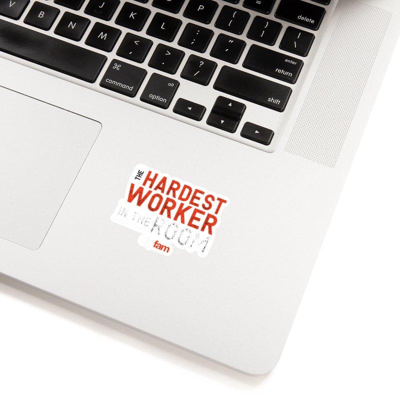 Hardest Worker Accessories Sticker by Cityfam's Artist Shop