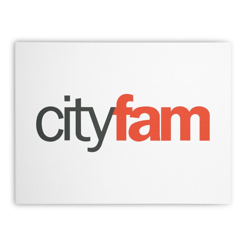 CityFam Home Stretched Canvas by City Fam's Artist Shop