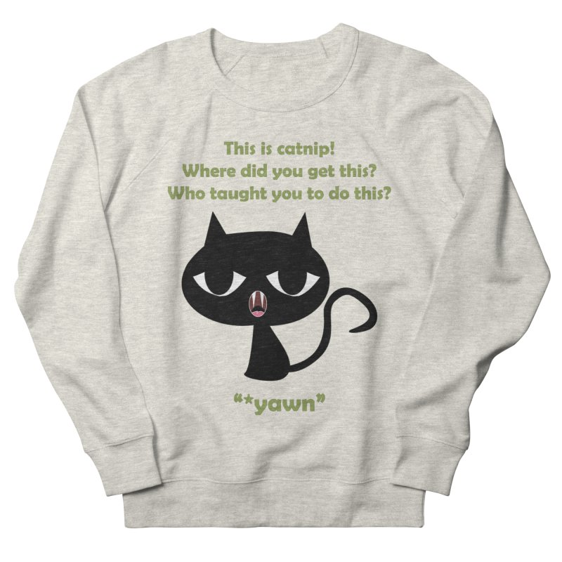 Catnip Men's Sweatshirt by ClaytonArtistry's Artist Shop