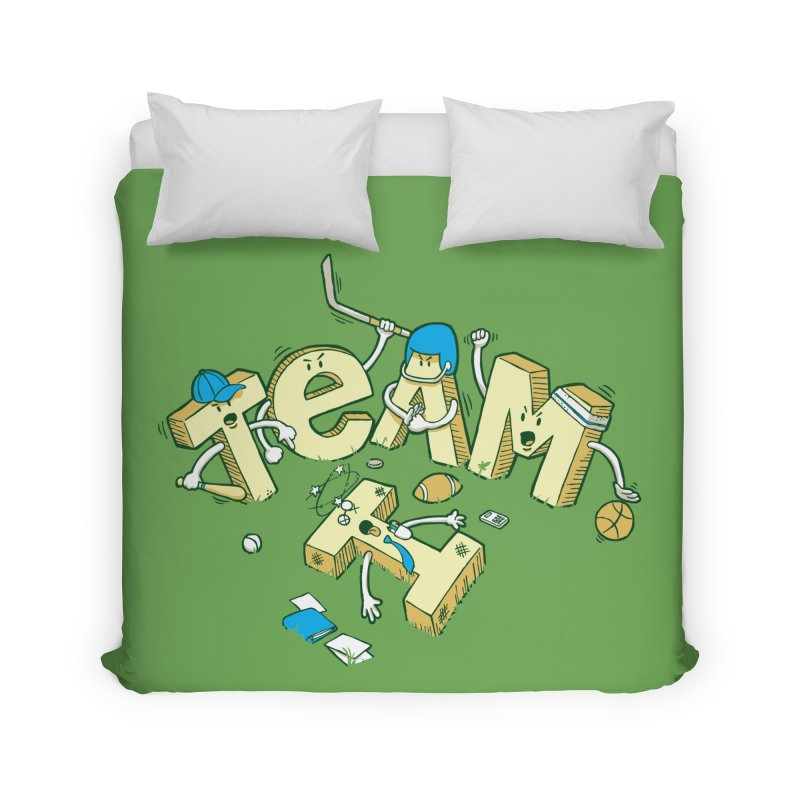 There's no 'I' in team Home Duvet by Claytondixon's Artist Shop