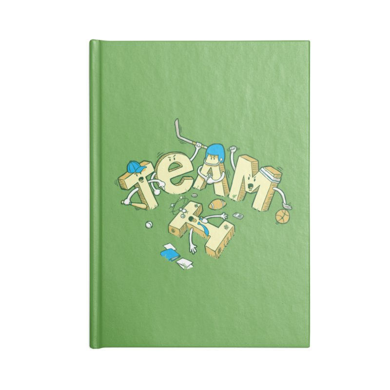 There's no 'I' in team Accessories Lined Journal Notebook by Claytondixon's Artist Shop