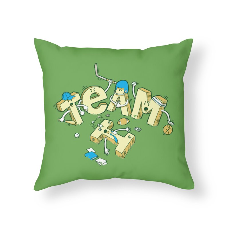 There's no 'I' in team Home Throw Pillow by Claytondixon's Artist Shop