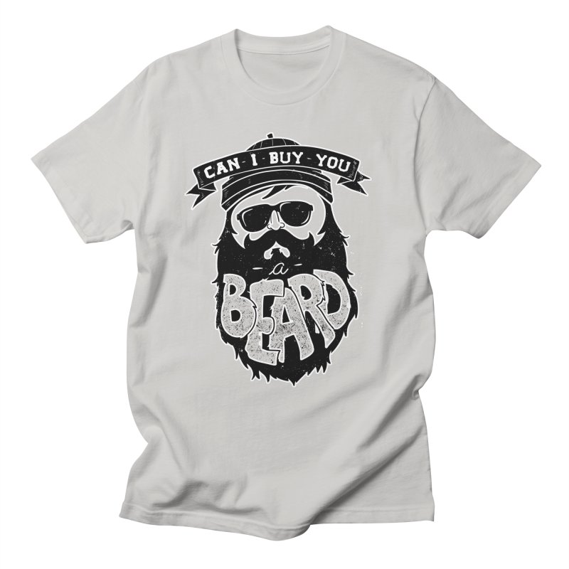 Can I Buy You a Beard? Men's T-Shirt by CleverTshirts's Artist Shop