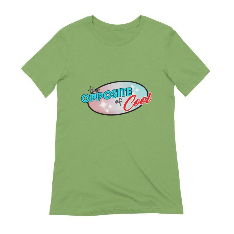 Opposite of Cool Women's Extra Soft T-Shirt by Comedyrockgeek 's Artist Shop