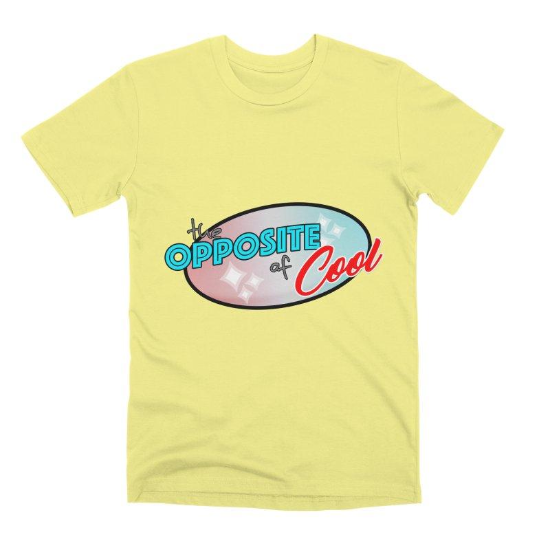 Opposite of Cool Men's Premium T-Shirt by Comedyrockgeek 's Artist Shop