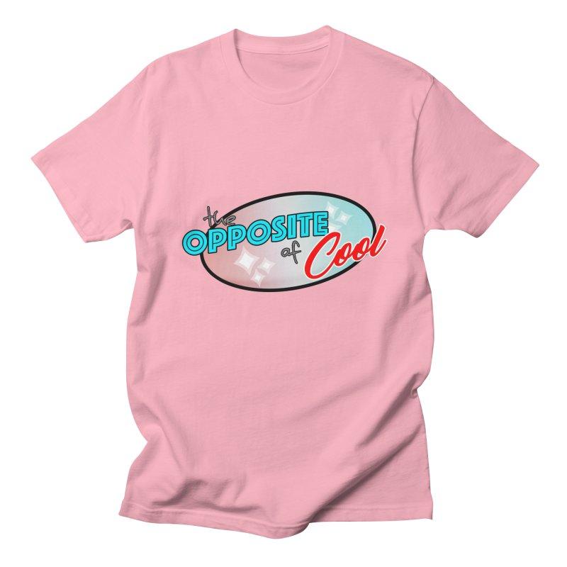 Opposite of Cool Men's Regular T-Shirt by Comedyrockgeek 's Artist Shop