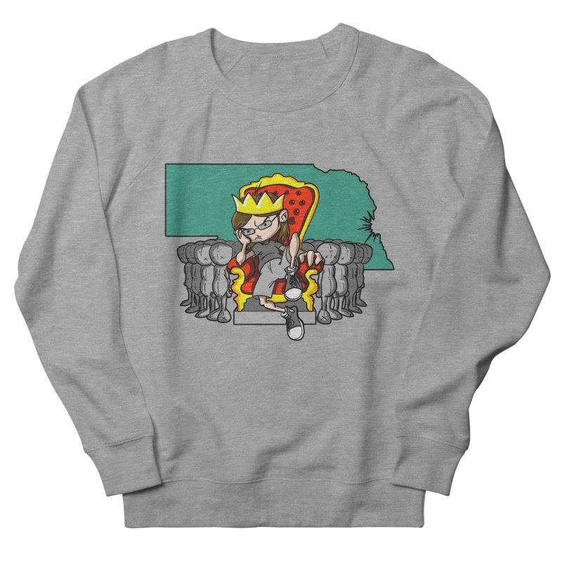 King of Nebraska Women's French Terry Sweatshirt by Comedyrockgeek 's Artist Shop