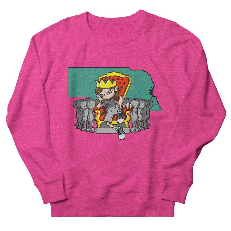 King of Nebraska Women's Sweatshirt by Comedyrockgeek 's Artist Shop