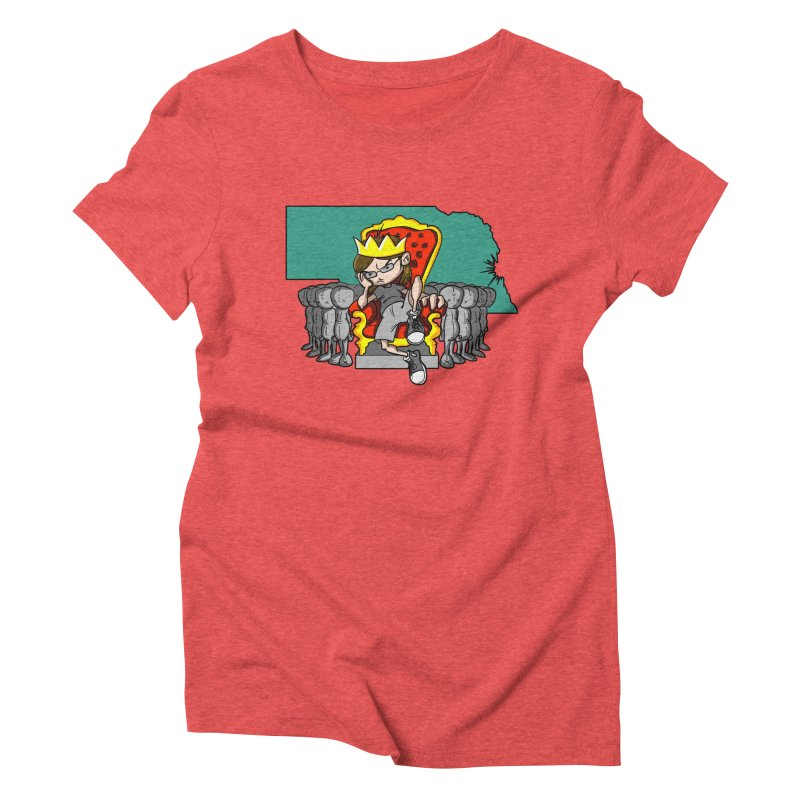 King of Nebraska Women's Triblend T-Shirt by Comedyrockgeek 's Artist Shop