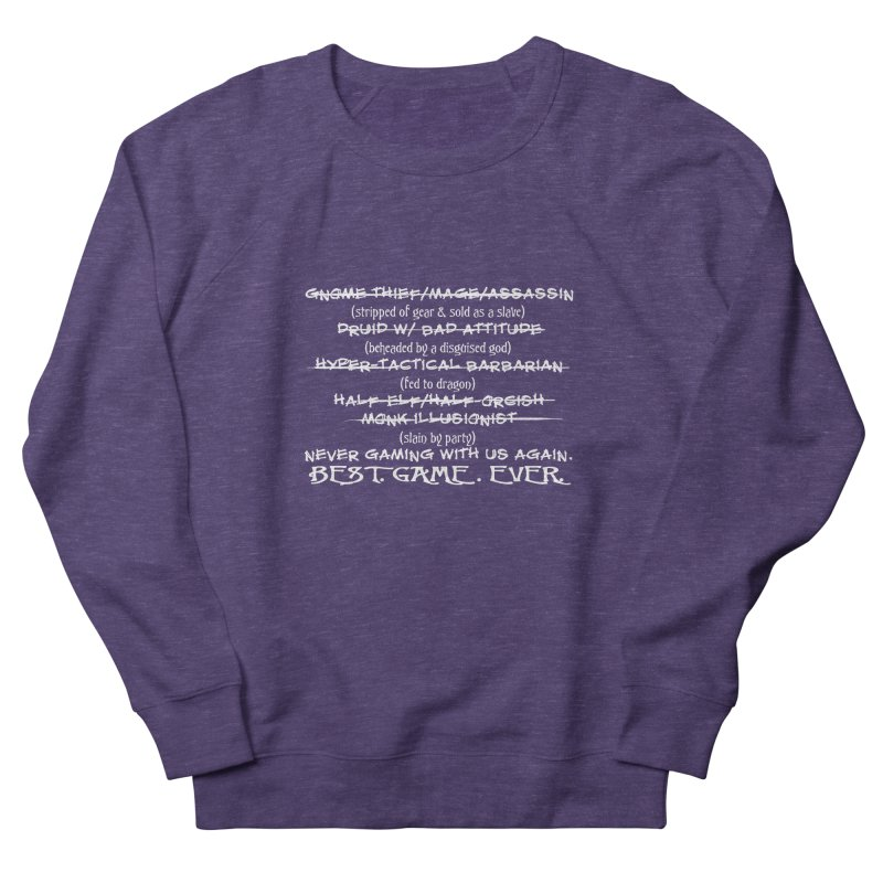 Best Game Ever Women's French Terry Sweatshirt by Comedyrockgeek 's Artist Shop