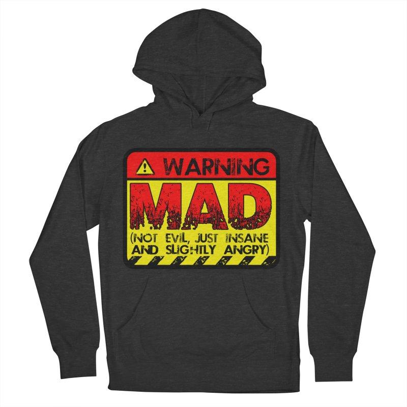Mad Women's Pullover Hoody by Comedyrockgeek 's Artist Shop