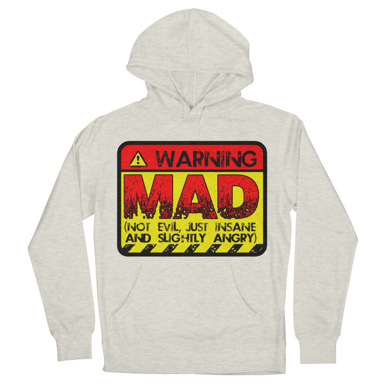 Mad Women's French Terry Pullover Hoody by Comedyrockgeek 's Artist Shop