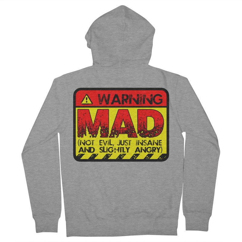 Mad Women's Zip-Up Hoody by Comedyrockgeek 's Artist Shop