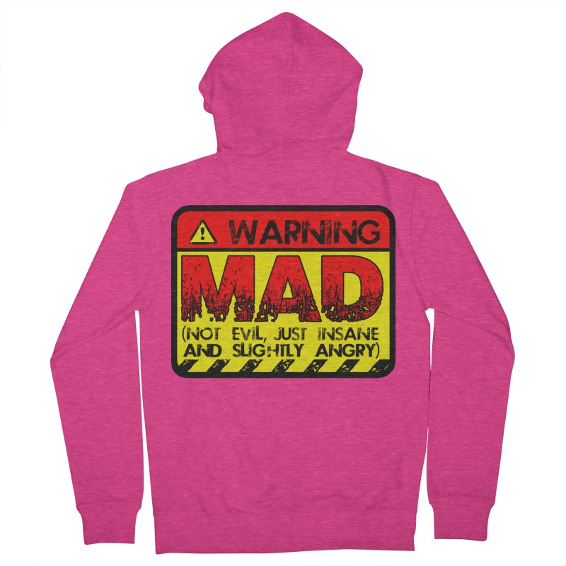 Mad Women's French Terry Zip-Up Hoody by Comedyrockgeek 's Artist Shop