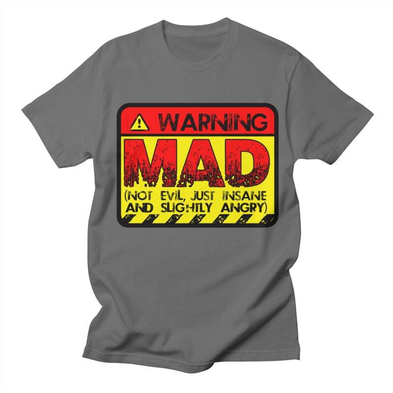 Mad Women's Regular Unisex T-Shirt by Comedyrockgeek 's Artist Shop