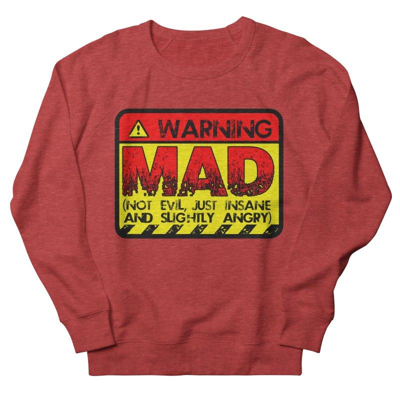 Mad Women's Sweatshirt by Comedyrockgeek 's Artist Shop