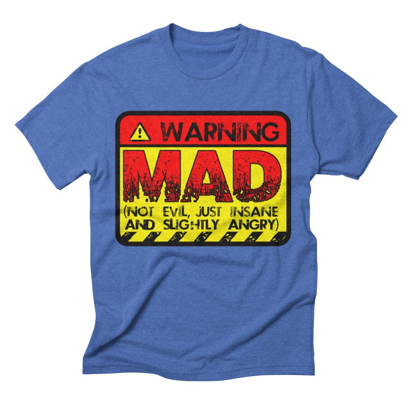 Mad Men's Triblend T-Shirt by Comedyrockgeek 's Artist Shop