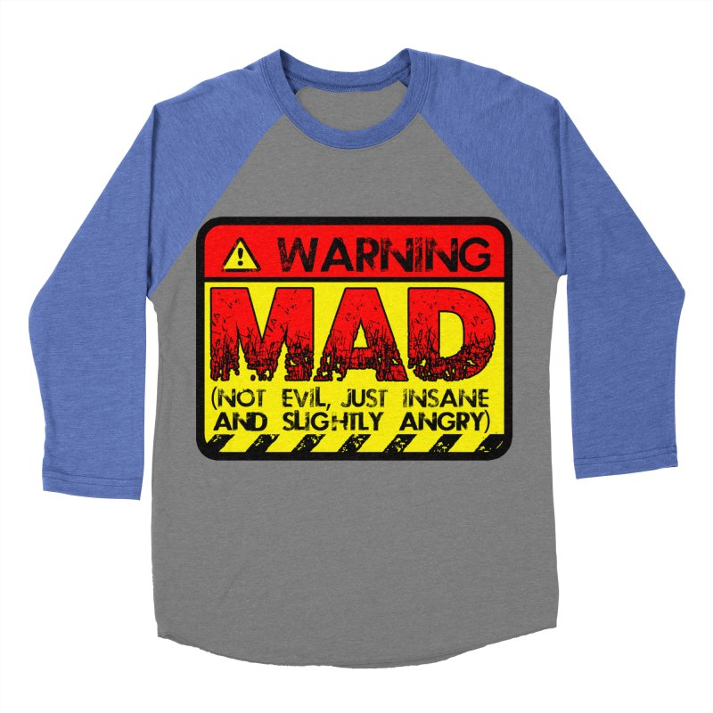 Mad Women's Baseball Triblend Longsleeve T-Shirt by Comedyrockgeek 's Artist Shop
