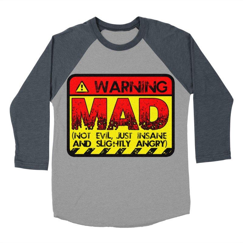 Mad Women's Baseball Triblend Longsleeve T-Shirt by Comedyrockgeek 's Artist Shop