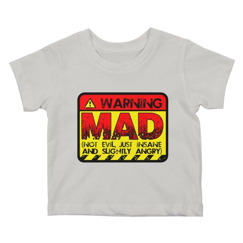 Mad Kids Baby T-Shirt by Comedyrockgeek 's Artist Shop