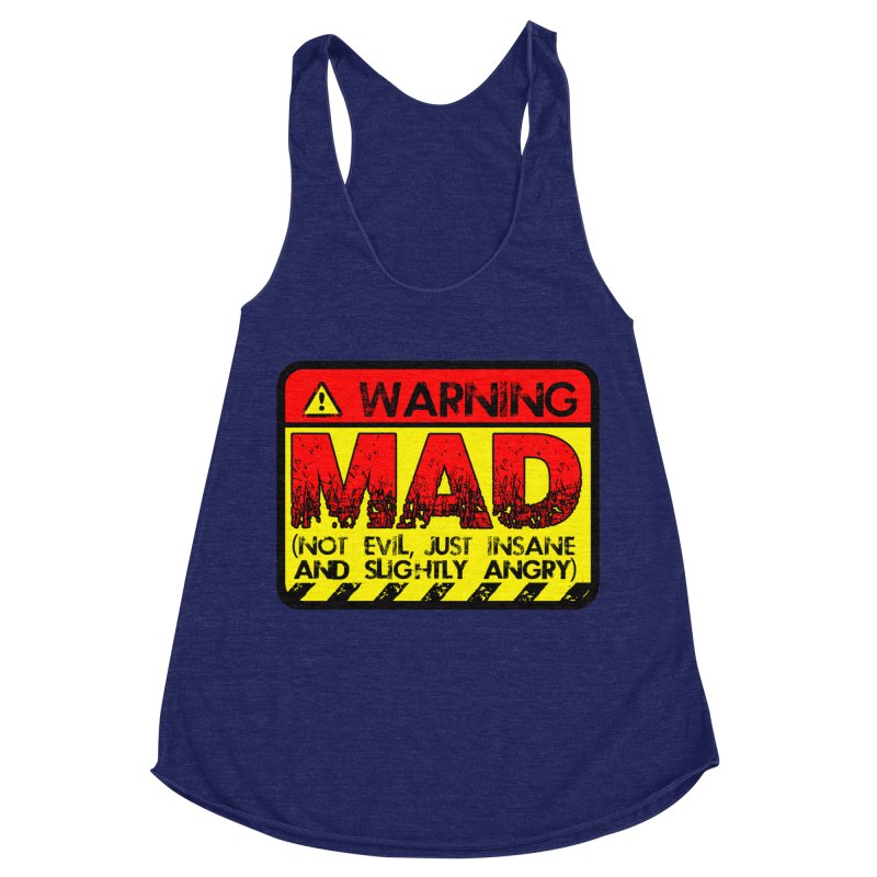 Mad Women's Racerback Triblend Tank by Comedyrockgeek 's Artist Shop