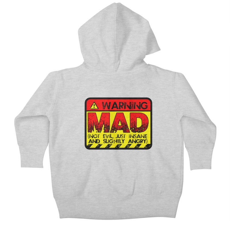 Mad Kids Baby Zip-Up Hoody by Comedyrockgeek 's Artist Shop