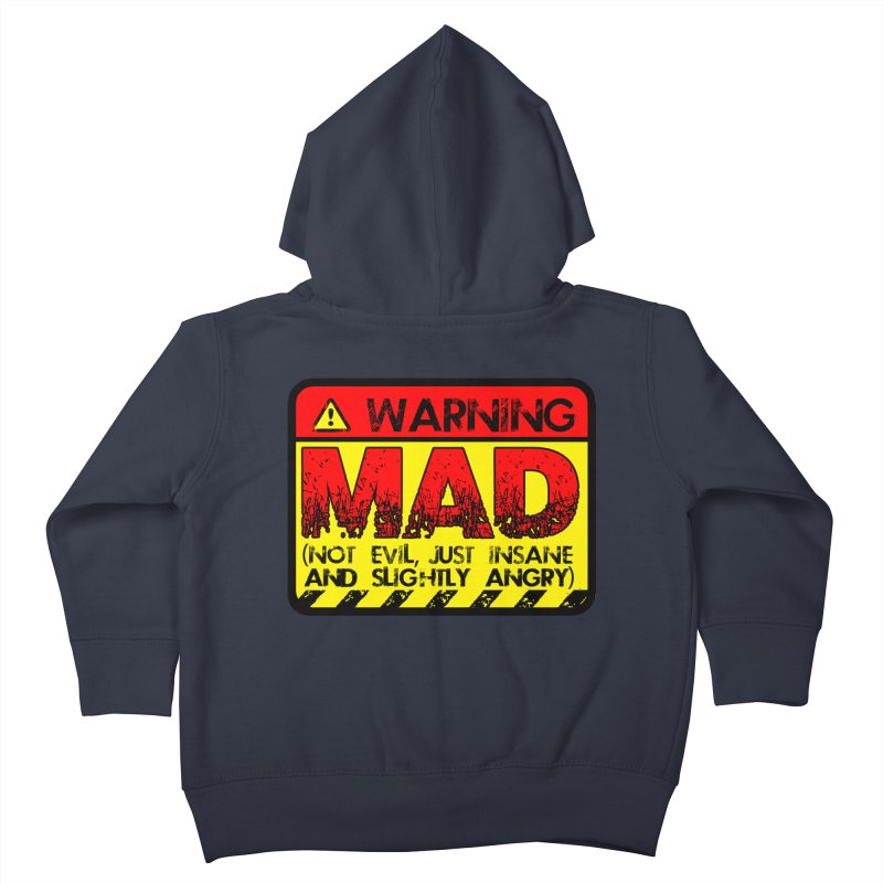 Mad Kids Toddler Zip-Up Hoody by Comedyrockgeek 's Artist Shop