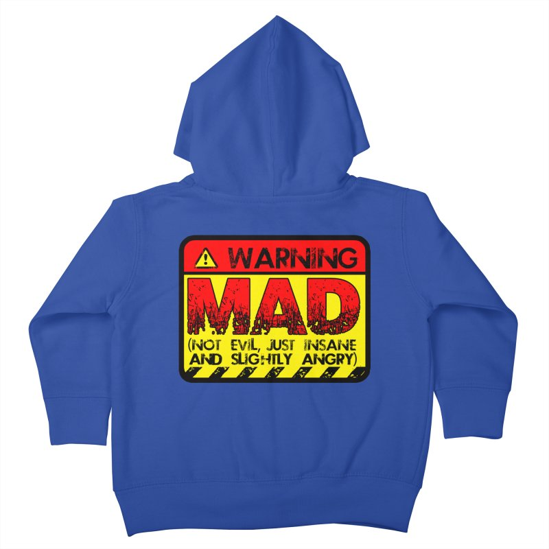 Mad Kids Toddler Zip-Up Hoody by Comedyrockgeek 's Artist Shop