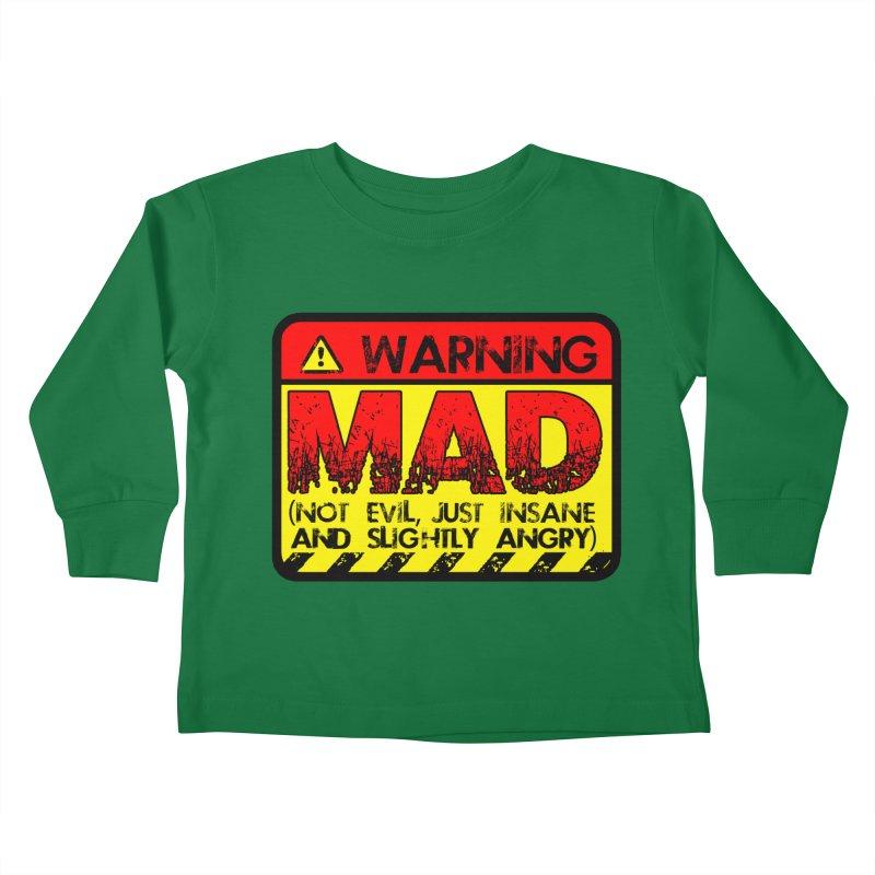 Mad Kids Toddler Longsleeve T-Shirt by Comedyrockgeek 's Artist Shop