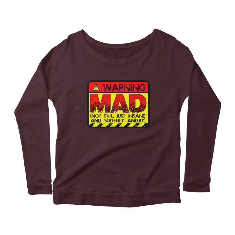 Mad Women's Longsleeve T-Shirt by Comedyrockgeek 's Artist Shop