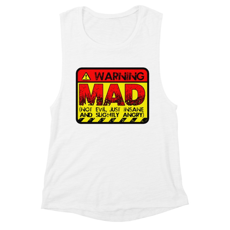 Mad Women's Muscle Tank by Comedyrockgeek 's Artist Shop