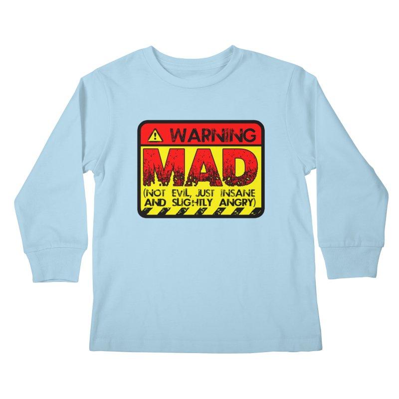 Mad Kids Longsleeve T-Shirt by Comedyrockgeek 's Artist Shop
