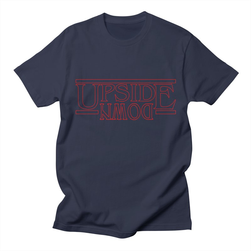 Upside Down Men's T-Shirt by Comedyrockgeek 's Artist Shop