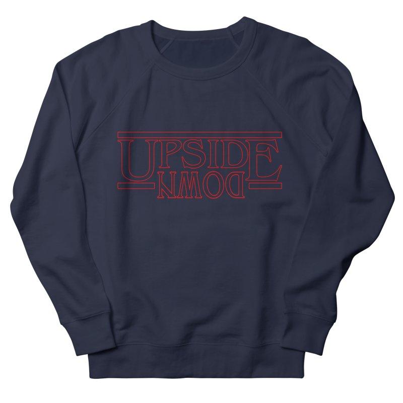 Upside Down Women's French Terry Sweatshirt by Comedyrockgeek 's Artist Shop